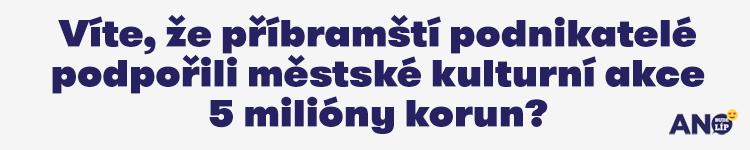 Víte, že příbramští podnikatelé podpořili městské kulturní akce 5 milióny korun?